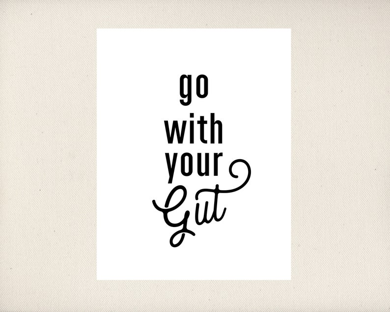 Go With Your Gut College Decor PRINTABLE image 0