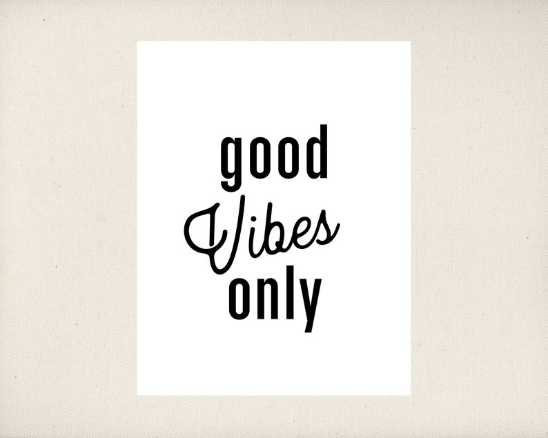 Good Vibes Only College Decor PRINTABLE image 0