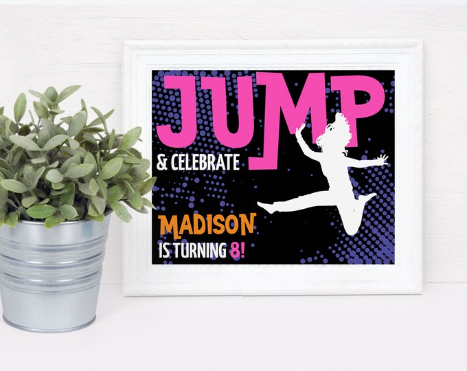 "Jump Party 8""x10"" Sign - Trampoline Birthday Party, Jump & Play, Bounce On Over 