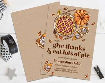 Thanksgiving Dinner Invitation, Give Thanks & Eat Lots Of Pie Invite, Dinner Invite    Self-Editing with CORJL - INSTANT DOWNLOAD Printable