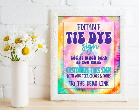 Editable Tie Dye Party Sign - 8x10 Sign, Custom Sign,Add Your Own Text,Birthday Sign | Edit Yourself with CORJL - INSTANT DOWNLOAD Printable