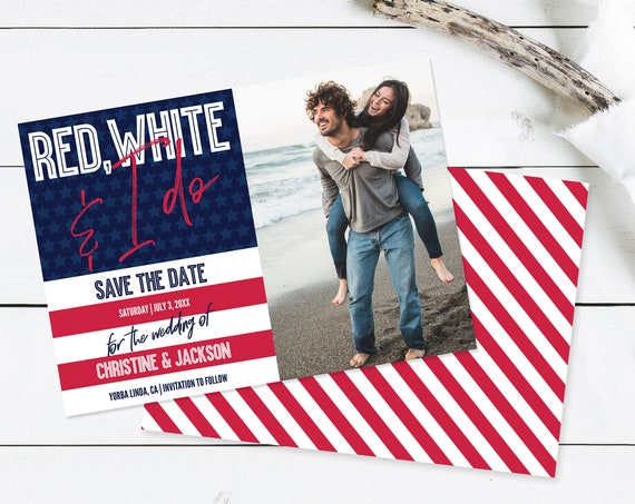 Red, White & I Do Save The Date Photo, 4th of July, Patriotic, Memorial Day,Labor Day | Self-Editing with CORJL - INSTANT DOWNLOAD Printable