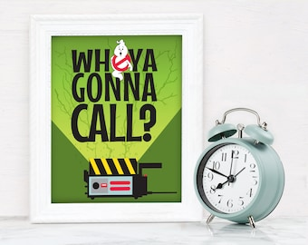 Ghost-buster Party 8x10 Sign - Who Ya Gonna Call Sign, Party Sign| Ready0To-Print | Download & Print - INSTANT DOWNLOAD Printable Template
