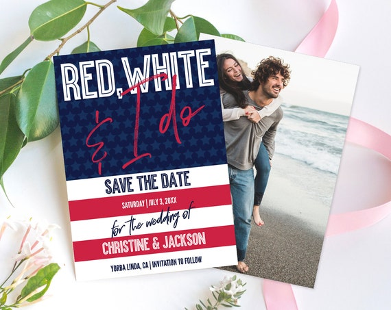 Red, White & I Do Save The Date, 4th of July, Patriotic, Memorial Day, Labor Day | Self-Editing with CORJL - INSTANT DOWNLOAD Printable