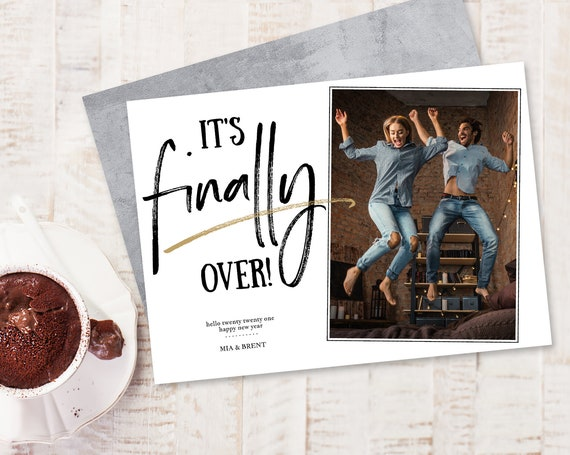 New Years Photo Card - It's Finally Over, Holiday Photo Greeting Card,Christmas | Self-Edit with CORJL - INSTANT Download Printable