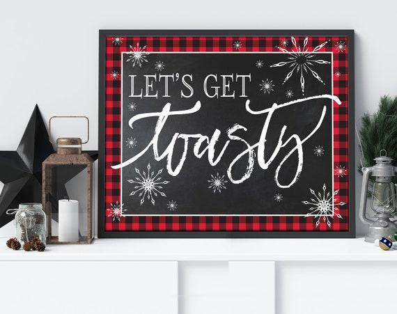 Let's Get Toasty 8x10 Party Sign, Flannel & Frost  Sign, Buffalo Plaid Sign, Winter Party, Lumberjack | INSTANT Download DIY Printable PDF