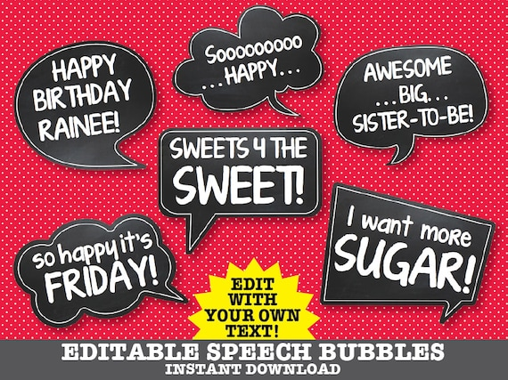 Speech Bubble Props - Baby Shower, Birthday Party, Wedding, Shower - Instant Download 6 EDITABLE PDF - D.I.Y. Printable Props