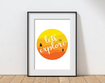 """Let's Explore Mountain Nature Print on Matte Paper - Large art print up to 36"""" tall"""