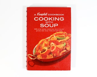 1970s Campbell Cookbook - Cooking With Soup