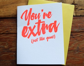 SASS-646 You're extra just like guac letterpress card