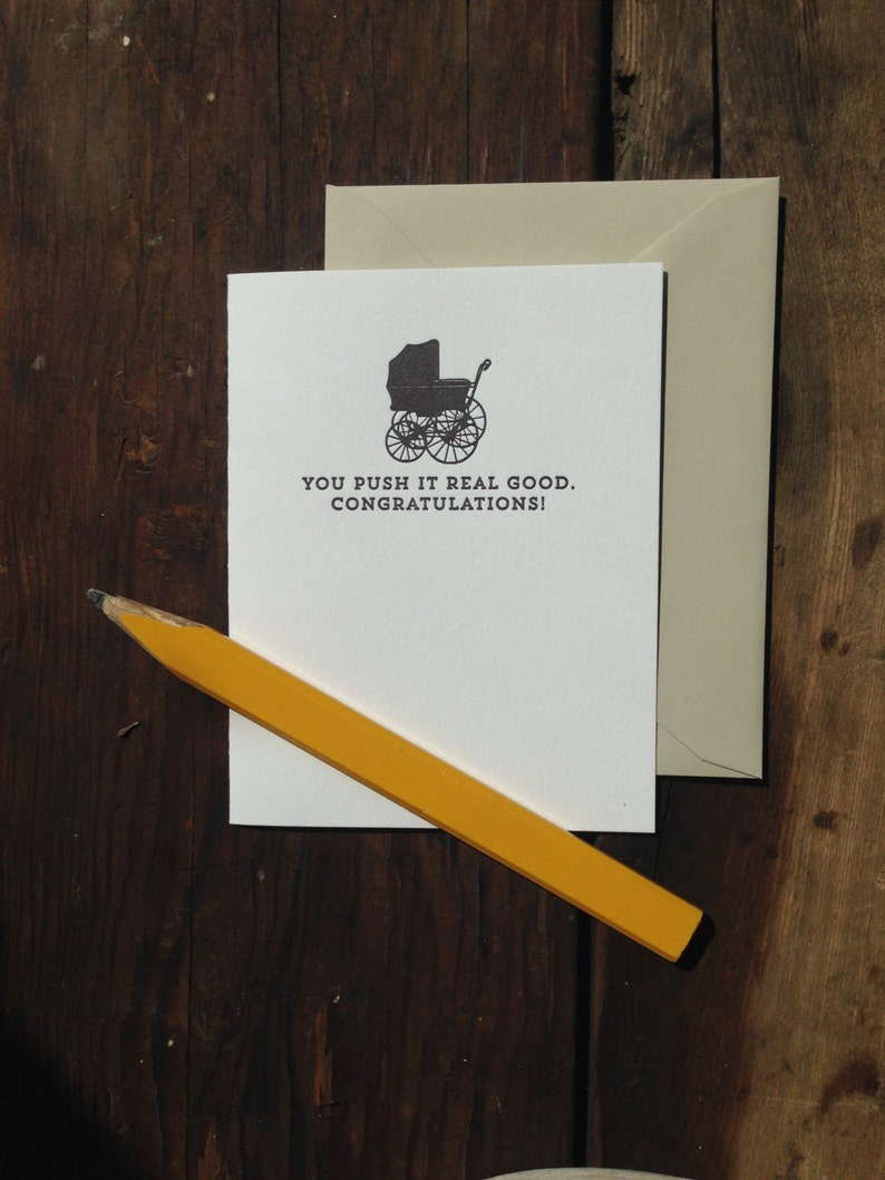 You push it real good new baby letterpress card