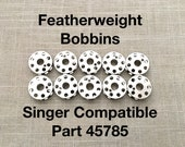 Bobbins for Singer Featherweight 221, 222 301A Sewing Machine Pack of 10 Singer Compatible Part Number 45785
