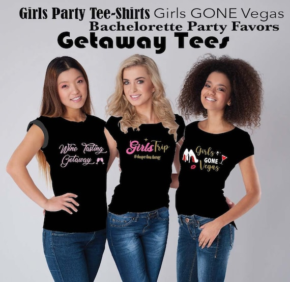 Girls Trip Shirt Bachelorette Party Women's Shirt,  Las Vegas Party Shirt,  Bridal Party Shirt,  Wine Tasting Shirt for Women