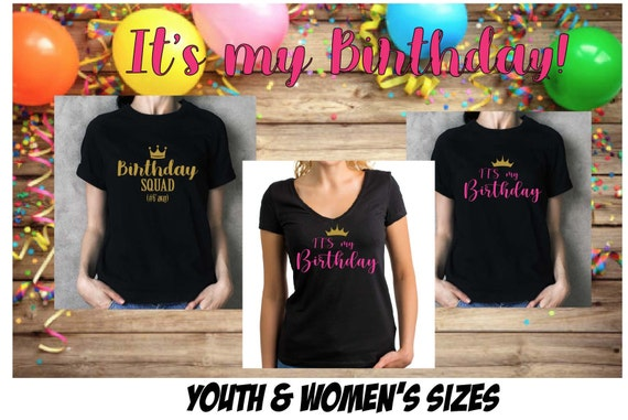 Birthday SHIRT, Birthday Squad SHIRT for Women and Teen, Birthday Gift , Party Favor Shirt with Design