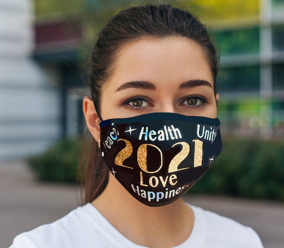 2021 New Years mask, Celebrate in style with Positive affirmations, calling the universe for Health, Happiness, Love and Unity,  Adult Mask