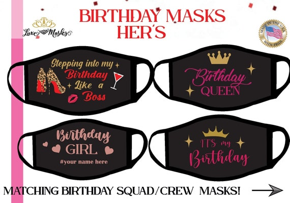 It's my Birthday Mask,  Birthday Queen, Matching Birthday Squad, Crew , New Leopard design| Customization available | Reversible