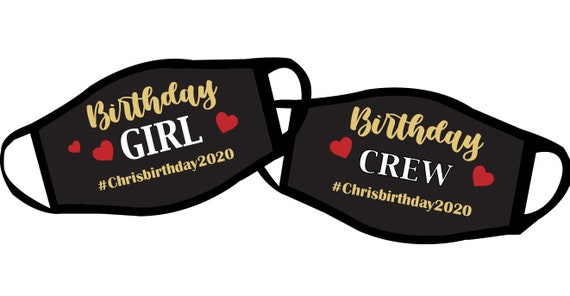 Birthday Girl Mask, Birthday Crew Mask with customize option | Girls birthday Trip, Reversible print mask for Women