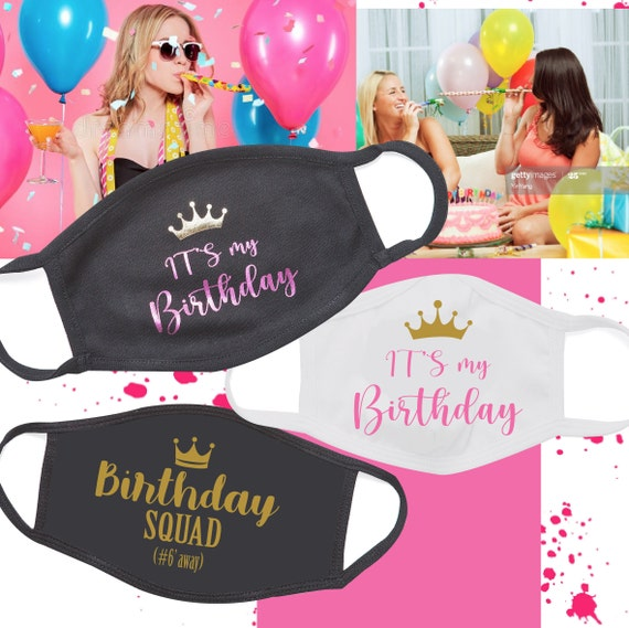 It's my Birthday Mask, Birthday Squad Mask, Happy Birthday to me | September Birthday Girl | Mask for Women | Reversible cotton mask
