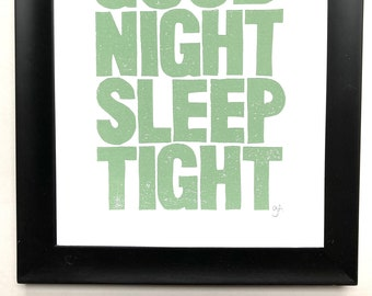 Good Night Sleep Tight - Hand-printed linocut typography poster 8x10 - Sweet nursery wall art in mint green