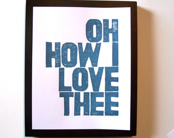 PRINT - Oh, how I love thee LIGHT BLUE GREY LINOCUT 8X10