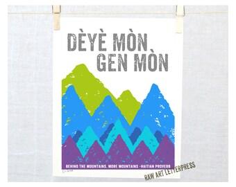 Dèyè mòn gen mòn, Behind the Mountains More Mountains, Haitian Creole - Haitian Proverb, Art, Haiti Sign, Haitian Sign