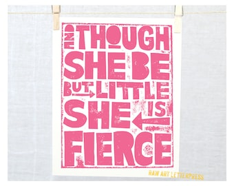 QUOTES for Girls Though She be but Little She is Fierce WALL ART, Typography, Girls Room Decor