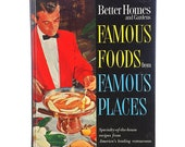 COOKBOOK 1964 Famous Foods Places Better Homes Gardens Chef Culinary Kitchen Hardcover Cook Book Recipes Mid Century Global Travel Gift Rare