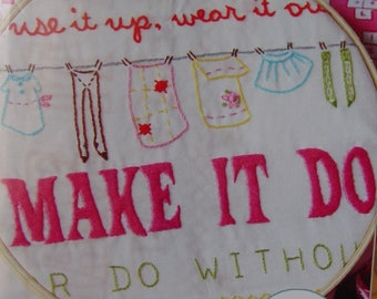 "Sarah jane Iron On Embroidery Transfer ""Make it Do"" Unused"
