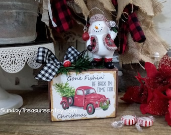 Christmas Snowman Fishing Block / Gone Fishin Be Back In Time for Christmas / Red Vintage Truck, Farmhouse Christmas Centerpiece Table Decor