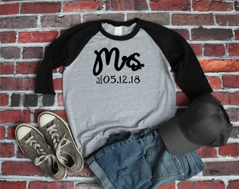 a59befbc Mrs. Custom on Baseball Style T-Shirt with wedding date
