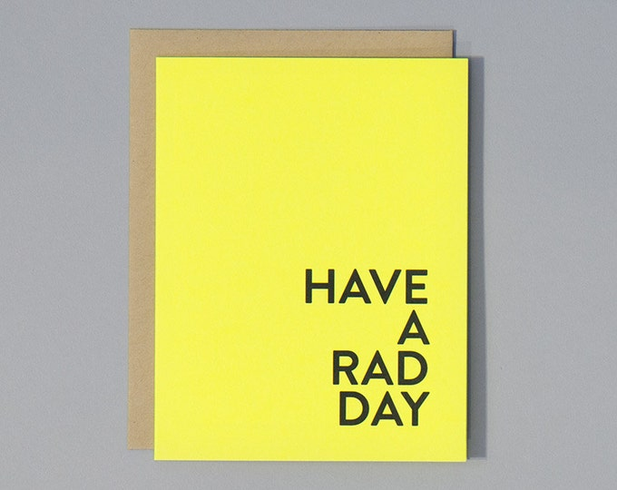 Have A Rad Day
