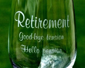 Retirement wine glass Funny Humor Gift for the Boss, Co worker, Secretary - by Jackglass on Etsy