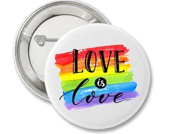 Love Is Love PRIDE LGBT  Button