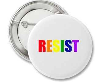 RESIST LGBT  March Button No Hate No Fear Protest Peace