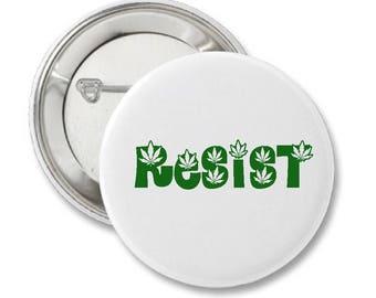 Resist the DOJ Legal Marijuana  Protest Button