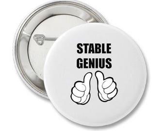 Donald Trump Stable Genius Button