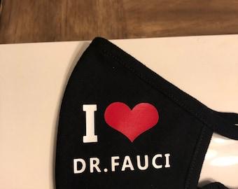 I Love Dr Fauci Face Mask