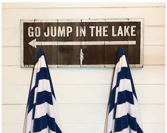 Go Jump in the Lake Sign with Boat Cleat Hooks 12 x 28, Weatherproof Indoor/Outdoor Lake sign on Real Wood