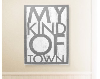 My Kind of Town Rustic Wooden Sign 20x33, Chicago sign, Chicago town, Town sign, My kind of town song, Town sign, Town fan