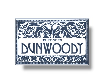 Welcome to Dunwoody sign 7 x 11