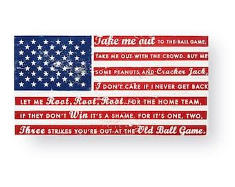 "Baseball Sign Take Me Out to the Ballgame with US Flag 11"" x  22"""