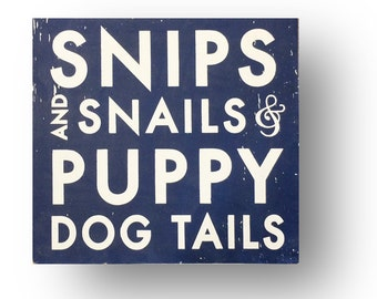 Snips and Snails and Puppy Dog Tails, 17x18, Nursery Wall Decor, Playroom Decor, Baby Shower Gift, Nursery Rhyme, Little Boy, Baby Boy