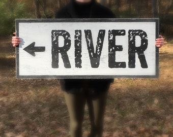 River signs, Rustic River sign with arrow 16 x 36 or 22 x 52, River House Decor, Rustic River Decor
