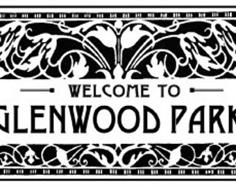 Welcome to Glenwood Park sign 7 x 11
