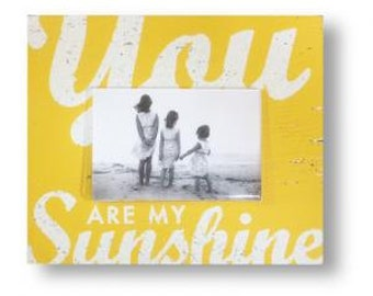 You are my Sunshine Rustic 4 x 6 Photo Frame, Nursery sign, Nursery picture frame, Childs room, Girls room, Playroom , Nursery wall decor