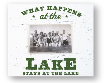 What Happens at the Lake, Stays at the Lake 4 x 6 Photo 9 x 11 Frame  Lake House Decor Distressed Lake Picture Frame, Rustic Lake House