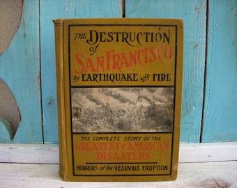 antique 1906 earthquake san francisco california first edition rare vintage book hard to find