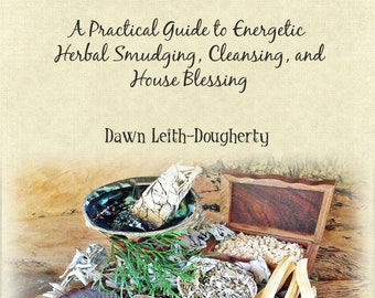 Sage Advice Energetic Smudging Ebook