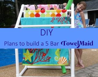 DIY Plans for 5 Bar TowelMaid-READ LISTING