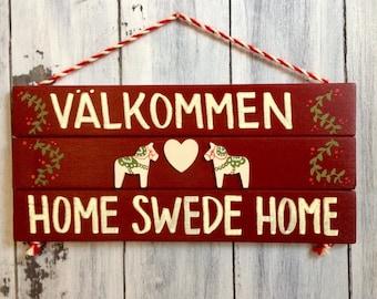 Swedish Gifts, Scandinavian Decor, Swedish Art, Swedish Dala Horse, Valkommen Sign, Dala Horse, Home Swede Home, Hand Painted Sign